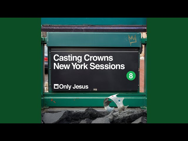Only Jesus (New York Sessions)