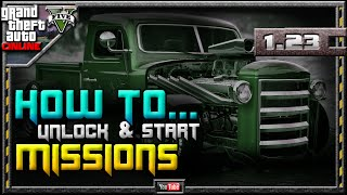 GTA 5 Online - How To Unlock Missions 1.23 - Start Contact Missions (GTA V) 1.22 1.08