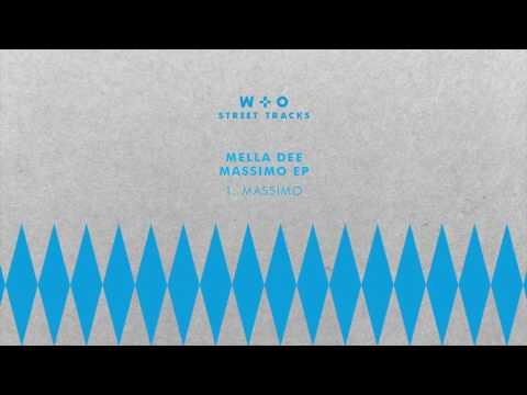 Mella Dee - Massimo [WO029]