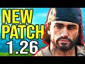 DAYS GONE - NEW Patch Update 1.26 (FINALLY IT'S HERE!)