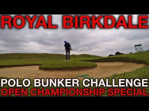 OPEN CHAMPIONSHIP SPECIAL - Polo Bunker Challenge - Royal Birkdale