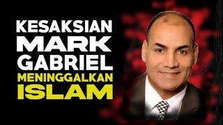 MARK GABRIEL MUSTAFA MENINGGALKAN ISLAM