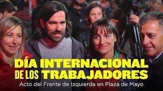 Acto del día Internacional de los trabajadores // Frente de Izquierda