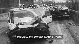 Wayne Defies Death