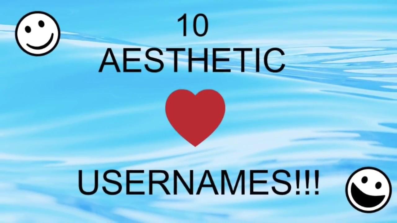 10 Aesthetic Usernames