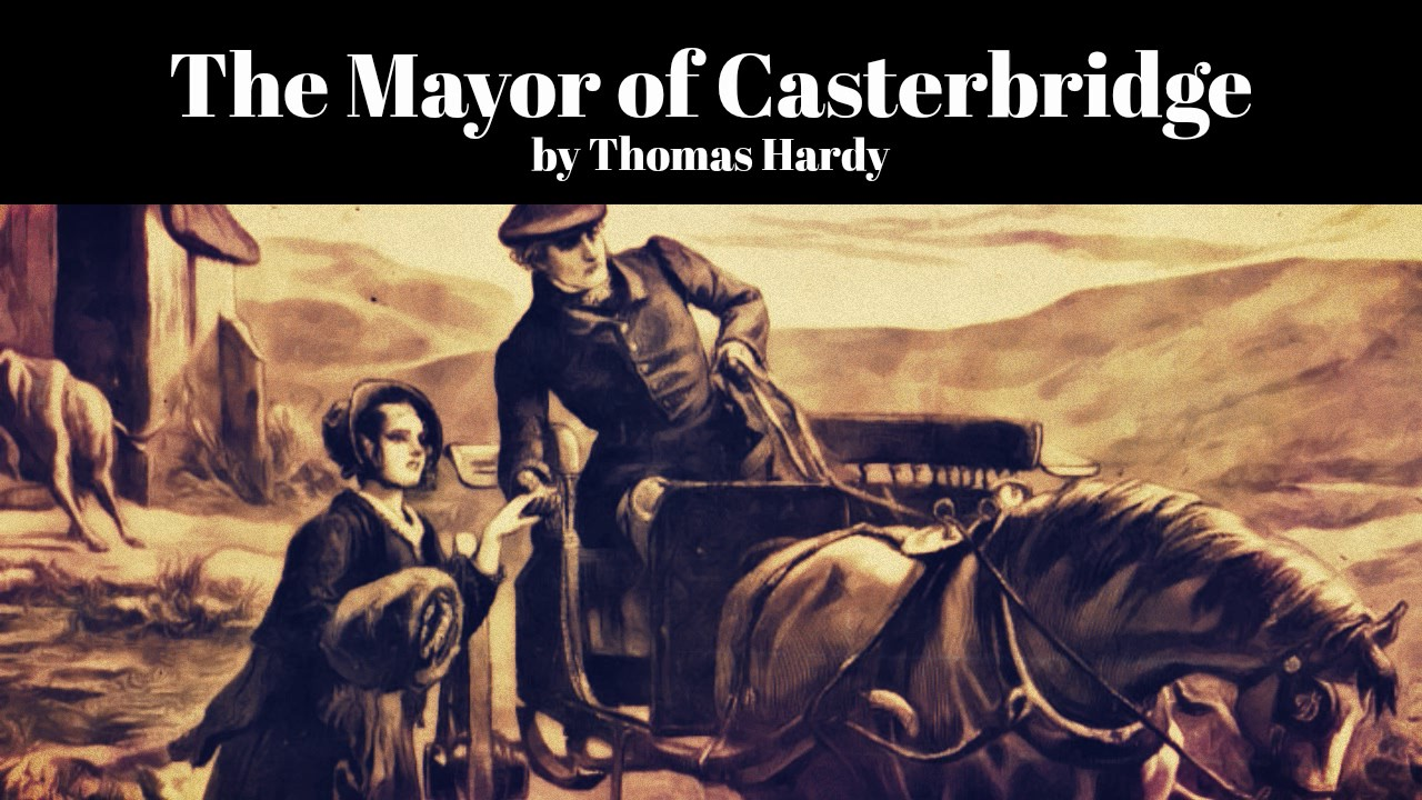 an analysis of the mayor of casterbridge by thomas hardy 33 quotes from the mayor of casterbridge: 'happiness was but the occasional episode in a general drama of pain.