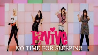 LaVive - No Time For Sleeping (Official Video)