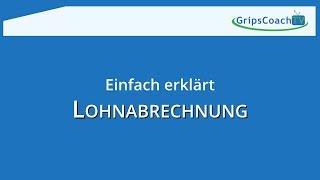 Lohnabrechnung / Gehaltsabrechnung einfach erklärt [REMAKE] ★ GripsCoachTV