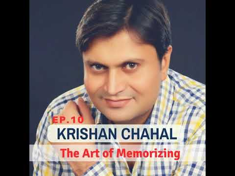 The Art of Memorizing With Guinness World Record Holder Memory King Krishan Chahal: TIT10