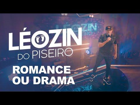 Leozin do Piseiro – Romance ou Drama