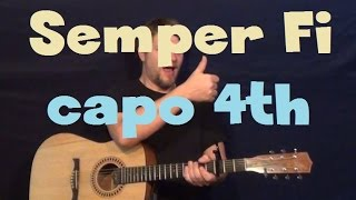 Semper Fi (Trace Adkins) Easy Guitar Lesson How to Play Tutorial Strum Chords