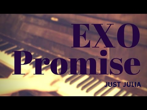 EXO - Promise (piano cover & sheets by Just Julia)