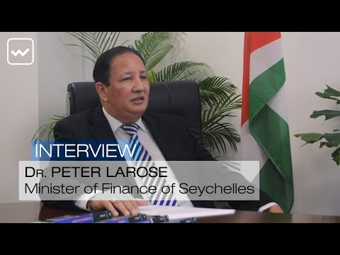 Dr. Peter Larose, Minister of Finance of Seychelles - World Investment Interviews