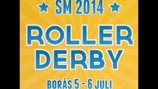 SM2014 Roller Derby -- Game 7 The Final Stockholm Roller Derby vs Crime City Rollers