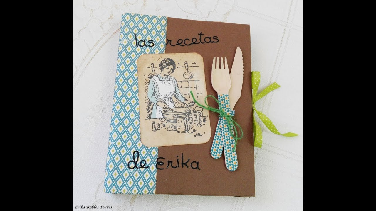 Recetario scrap papeles Handmade with love - YouTube