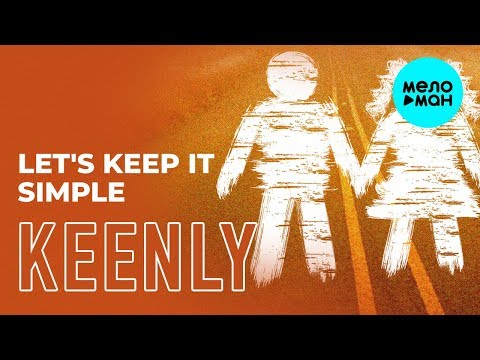 Keenly - Let's Keep It Simple Single