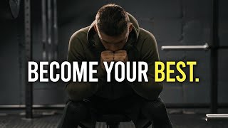 BEST VERSION OF YOU - Best Self Discipline Motivational Speech