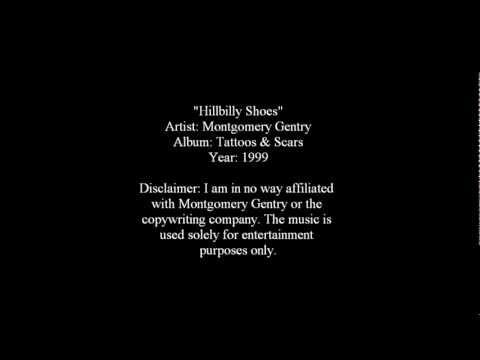 Hillbilly Shoes - Montgomery Gentry [Lyrics]