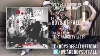 Boys Of Fall - Lonely Holiday