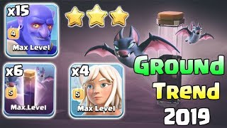 Ground Trend 2019! 15 Bowler 6 Max Bat Spell 4 Healer Destroy 3Star Max TH12 Base | Clash Of Clans
