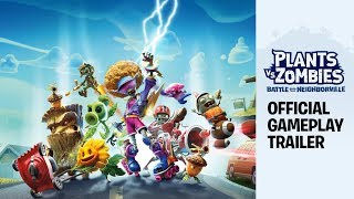 Plants Vs. Zombies: Battle For Neighborville™ Official Gameplay Trailer