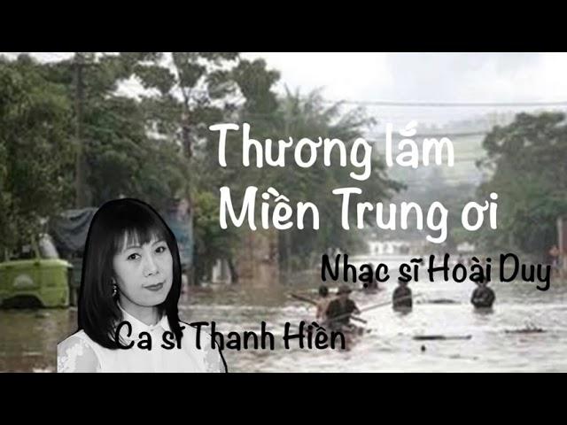 THƯƠNG LẮM MIỀN TRUNG ƠI - Thanh Hiền - Berlin
