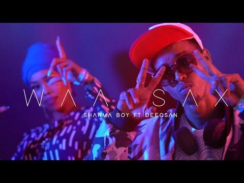 Download Sharma Boy ft Deeqsan Abdinasir | WAA SAX (Official Video)