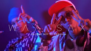Sharma Boy ft Deeqsan Abdinasir | WAA SAX (Official Video)