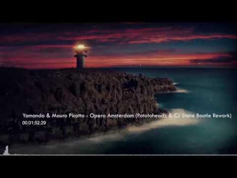 HIT 2016 - Yomanda & Mauro Picotto - Opera Amsterdam (Potatoheadz & CJ Stone Bootie Rework)