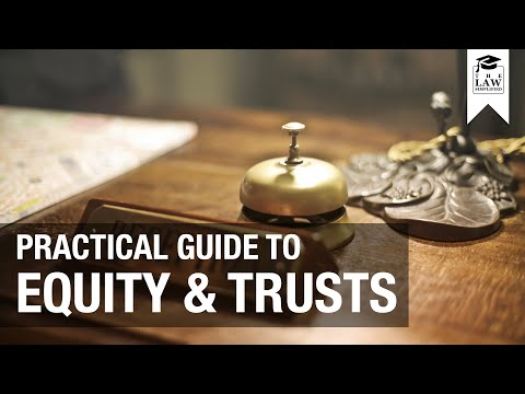 Equity & Trusts | A Practical Guide