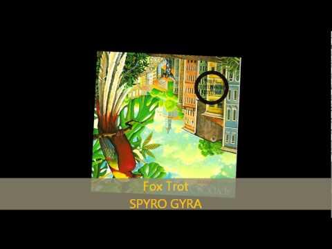 Spyro Gyra - FOX TROT