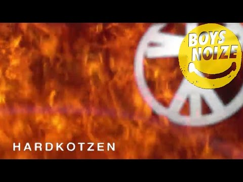 Boys Noize - Hardkotzen (Official Audio)