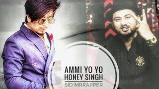 Ammi | Sid Mr Rapper - Feat - Dj Danny | 2017 Official New Song
