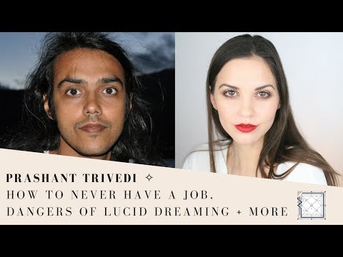 Prashant Trivedi | How to Never Work a Job, Dangers of Lucid Dreaming, Astrologer's Curse & more ✧