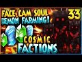 """""""FACE CAM + OP SOUL DEMON TACTIC!"""" - Minecraft COSMICPVP FACTIONS Let's Play Ep 33 (Pleb Planet)"""