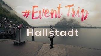 Event Trip Tour: Hallstatt and Salzburg, Austria | Official Aftermovie