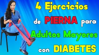 4 Ejercicios de PIERNA para Adultos Mayores con DIABETES | parte 3