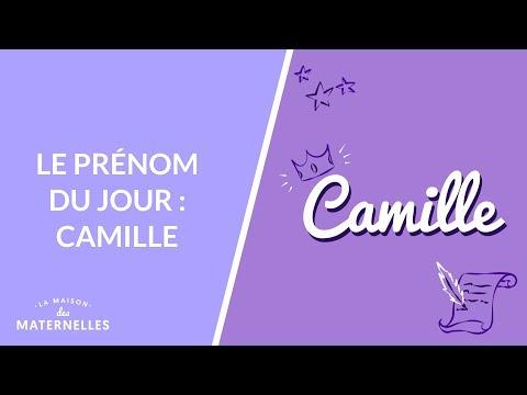 Le Prénom Du Jour : Camille - La Maison Des Maternelles #LMDM