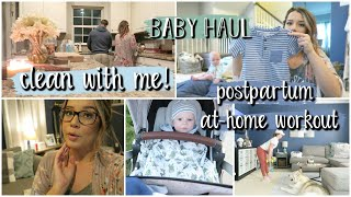 Postpartum At-Home Workouts, Baby Haul + Clean with Me!