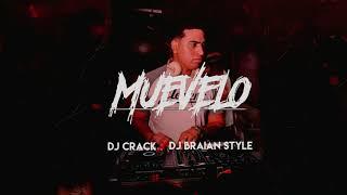 MUEVELO - DJ CRACK FT BRAIAN STYLE