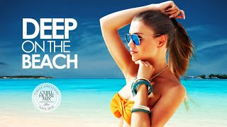 Deep on the Beach ✭ The Best of Summer Deep House (Chill Out Mix 2017) thumbnail