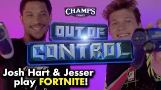 Josh Hart shows Jesser how NOT to play Fortnite! | Out of Control