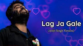 Arijit Singh Version: Lag Ja Gale | Ae Dil Hai Mushkil