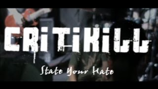 Critikill - State Your Hate
