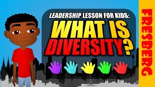 Leadership Video for Kids: What is diversity? (Educational Cartoon)