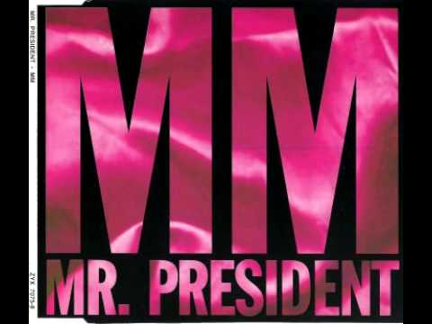 Mr President - MM (Radio Edit, 1993) Marilyn Monroe