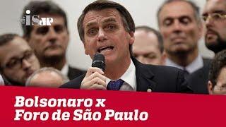 Debate: Bolsonaro x Foro de São Paulo