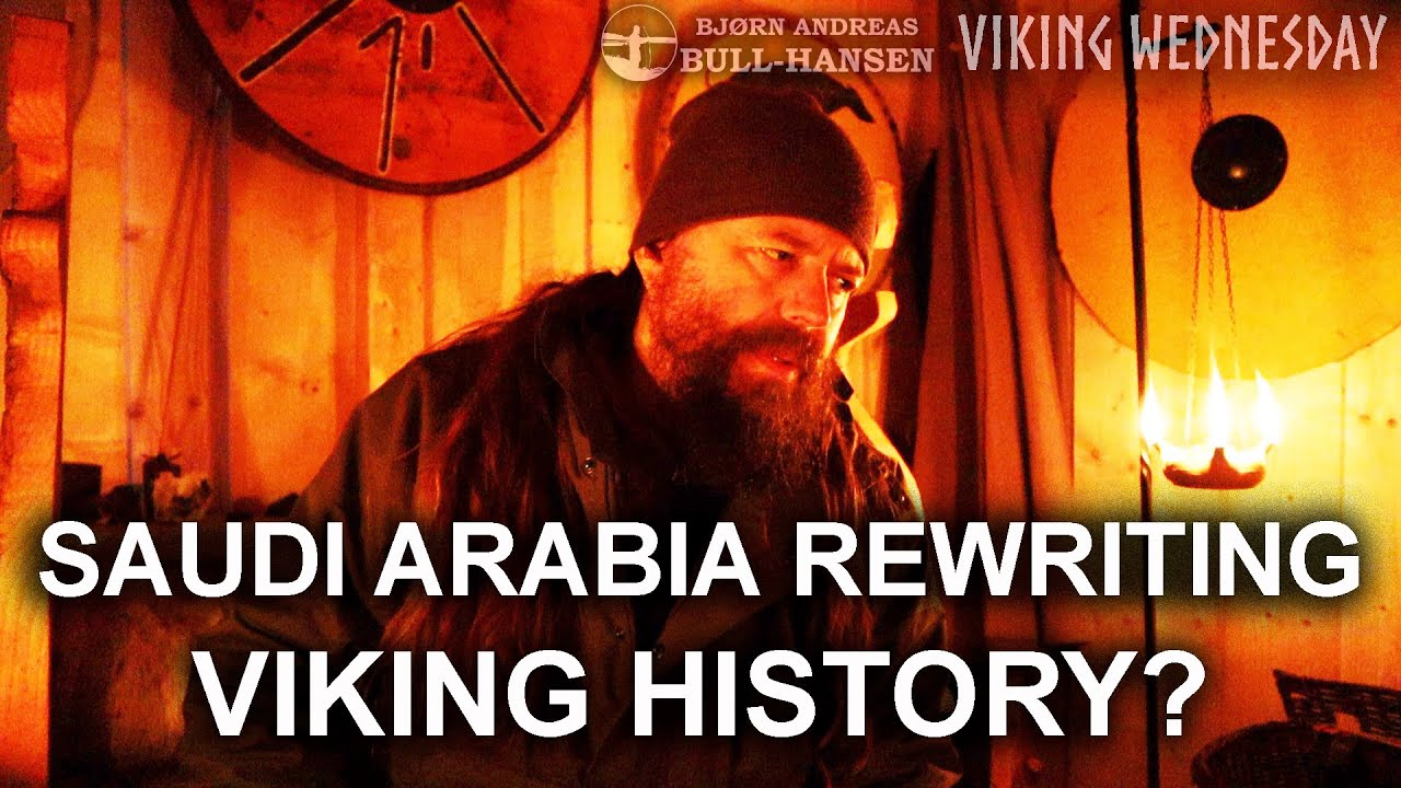 Saudi Arabia Rewriting Viking History