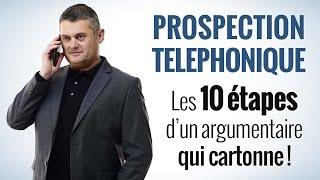 Prospection téléphonique : les 10 étapes d'un argumentaire téléphonique efficace