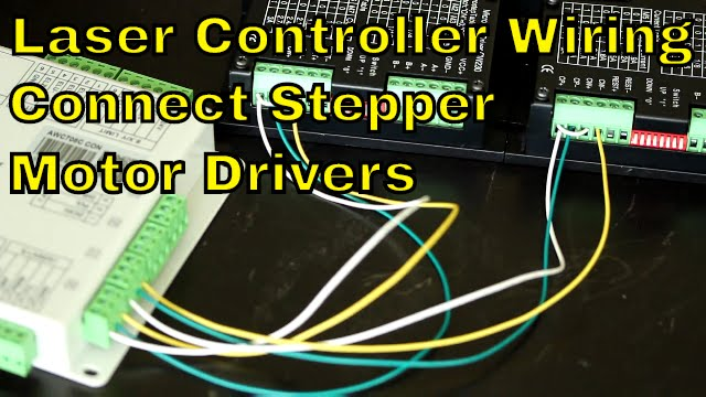 How to wire the Laser Controller to Stepper Motor Drivers  YouTube